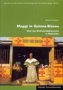 Maggi in Guinea-Bissau - über das Brühwürfelphänomen in Westafrika